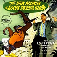 New Sounds of the Louis Prima Show