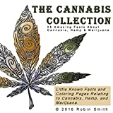 The Cannabis Collection: 25 Amazing Facts about Cannabis, Hemp & Marijuana (English Edition)