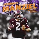 Johnny Manziel (Awesome Athletes)