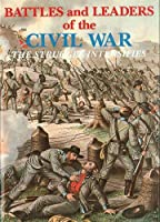Battles and Leaders of the Civil War V2 - The Struggle Intensifies