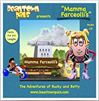 Beantown Pals The Adventures of Bucky and Betty Vol. 3 Mama Farceolli's【CD】 [並行輸入品]