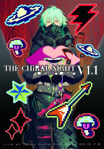 THE CHiRAL NIGHT -Dive into DMMd- V1.1Live at Tokyo Dome City HALL 2013.7.6【初回生産限定盤】 [Blu-ray]の詳細を見る