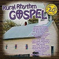 Rural Rhythm Gospel: 20 Bluegrass Gospel Fav by Various Artists