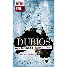 DUBIOS: Das Outback-Mysterium (Australien-Trilogie 1) (German Edition)