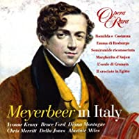Meyerbeer in Italy-Opera Excerpts