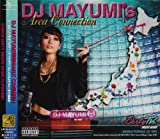 DJ MAYUMI's Area Connection(DVD付)