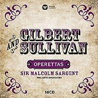 Gilbert & Sullivan: Operettas by Sir Malcolm Sargent