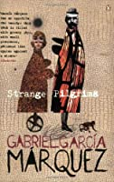 Strange Pilgrims: Twelve Stories (Penguin International Writers S.)
