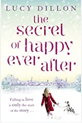 The Secret of Happy Ever After Kindle Edition