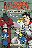 Knight for a Day #5 (Dragon Slayers' Academy)