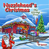 Nozzlehead's Christmas  The Giving Tree (English Edition)