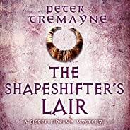 The Shapeshifter's Lair (Sister Fidelma Mysteries Book 31) (Sister Fidelma