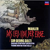 MAHLER: THE SONG OF THE EARTH by Sir Georg Solti (2007-02-21)