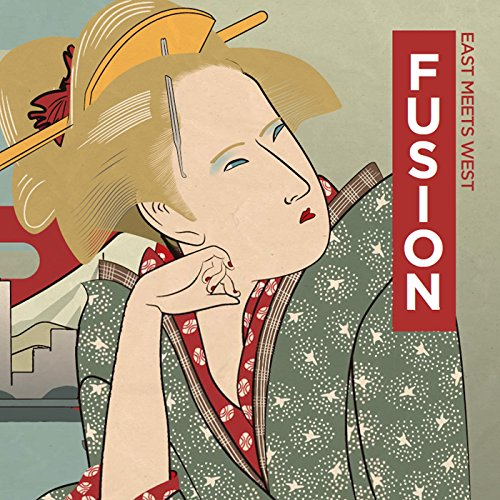 FUSION 〜East meets West〜