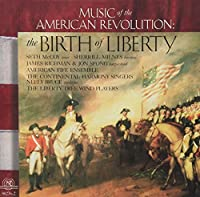 The Birth of Liberty - Music of the American Revolution by American Fife Ensemble (1996-07-09)