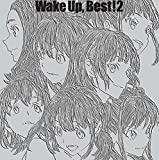 Wake Up, Best! 2 *初回限定盤/Wake Up Girls!