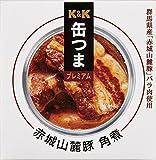 K&K 缶つまプレミアム 群馬県産 赤城山麓豚角煮 150g