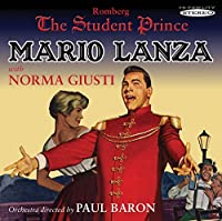 The Student Prince (in Stereo) by Mario / Giusti, Norma Lanza (2012-09-11)