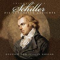Schiller: Die Schonsten Gedichte
