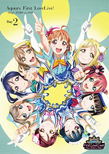ラブライブ! サンシャイン!! Aqours First LoveLive! ~Step! ZERO to ONE~ DVD (Day2)