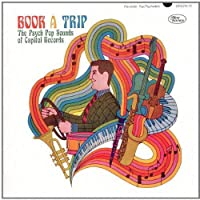 Book A Trip: The Psych Pop Sounds Of Capitol Records by Various Artists (2010-08-03)