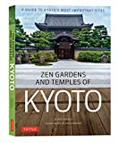 Zen Gardens and Temples of Kyoto