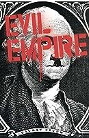 Evil Empire Vol. 2