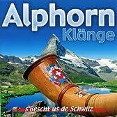 Alphorn Klange: Schweizer Volksmusik