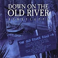 Down on the Old River
