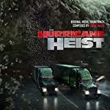 The Hurricane Heist (Original Motion Picture Soundtrack)