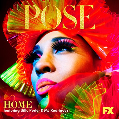 Home (feat. Billy Porter and MJ Rodriguez)