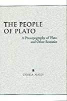 The People of Plato: A Prosopography of Plato and Other Socratics