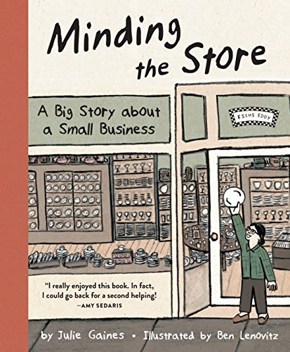 Minding the Store: A Big Story about a Small Business (English Edition)