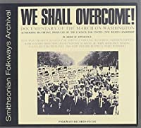 We Shall Overcome: March by We Shall Overcome: Documentary of the March on Was (2012-05-30)