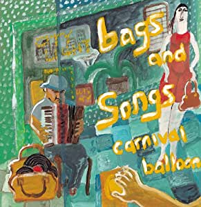 bags and songs