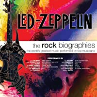 Rock Biographies: Led Zeppelin