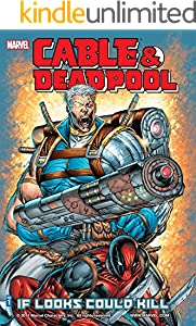 Cable & Deadpool Vol. 1: If Looks Could Kill (English Edition)