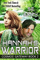 Hannah's Warrior: Science Fiction Romance (Cosmos' Gateway Book 2) (English Edition)