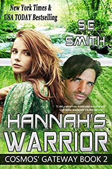 Hannah's Warrior: Science Fiction Romance (Cosmos' Gateway Book 2) by [Smith, S.E.]