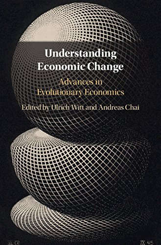 Download Understanding Economic Change: Advances in Evolutionary Economics 1107136202