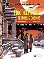 Valerian and Laureline 10: Brooklyn Line, Terminus Cosmos