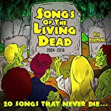 Songs Of The Living Dead 画像