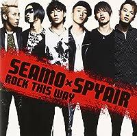 ROCK THIS WAY(初回限定盤)(DVD付)