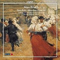 ブルッフ:スウェーデン舞曲集 他 (Bruch: Swedish & Russian Dances)