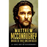 Matthew McConaughey, Undazed and Unconfused: All rights about Matthew McConaughey