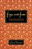 Figs And Fate: Stories About Growing Up In The Arab World Today 画像