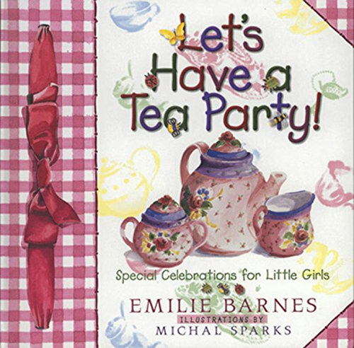 Let's Have a Tea Party!: Speci...
