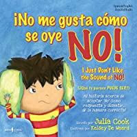No me gusta como se oye No! / I Just Don't Like the Sound of No! (Lo Mejor Que Puedo Ser / Best Me I Can Be)