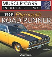 1969 Plymouth Road Runner (Muscle Cars in Detail)
