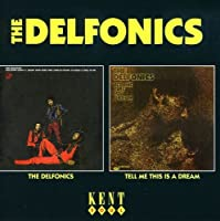 The Delfonics/Tell Me This Is a Dream
